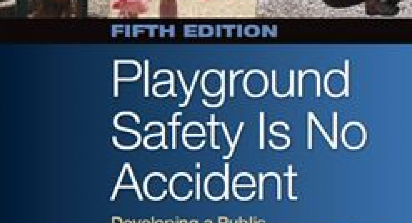 IPSI, LLC Introduces New and Improved Playground Safety Is No Accident, 5th Edition